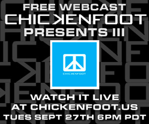 Live Webcast September 27 - visit www.chickenfoot.us for details!