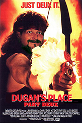 Dugan's Place Part Deux